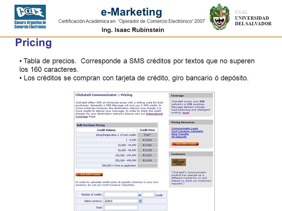 Ing. Isaac Rubinstein USAL UNIVERSIDAD DEL SALVADOR e-Marketing Certificación Académica en Operador de Comercio Electrónico 2007 Pricing Tabla de prec
