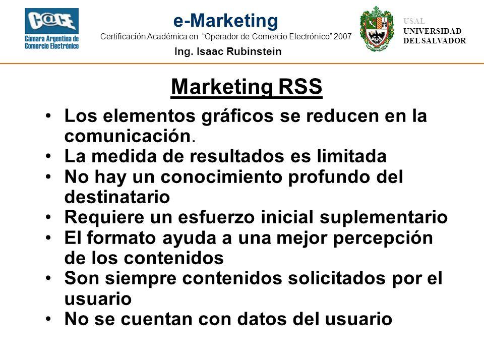Ing. Isaac Rubinstein USAL UNIVERSIDAD DEL SALVADOR e-Marketing Certificación Académica en Operador de Comercio Electrónico 2007 Los elementos gráfico
