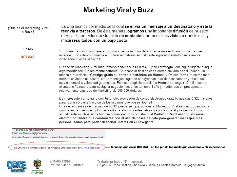 Marketing Viral y Buzz e-MARKETING Profesor: Isaac Rubistein Trabajo práctico N°1 - grupal.