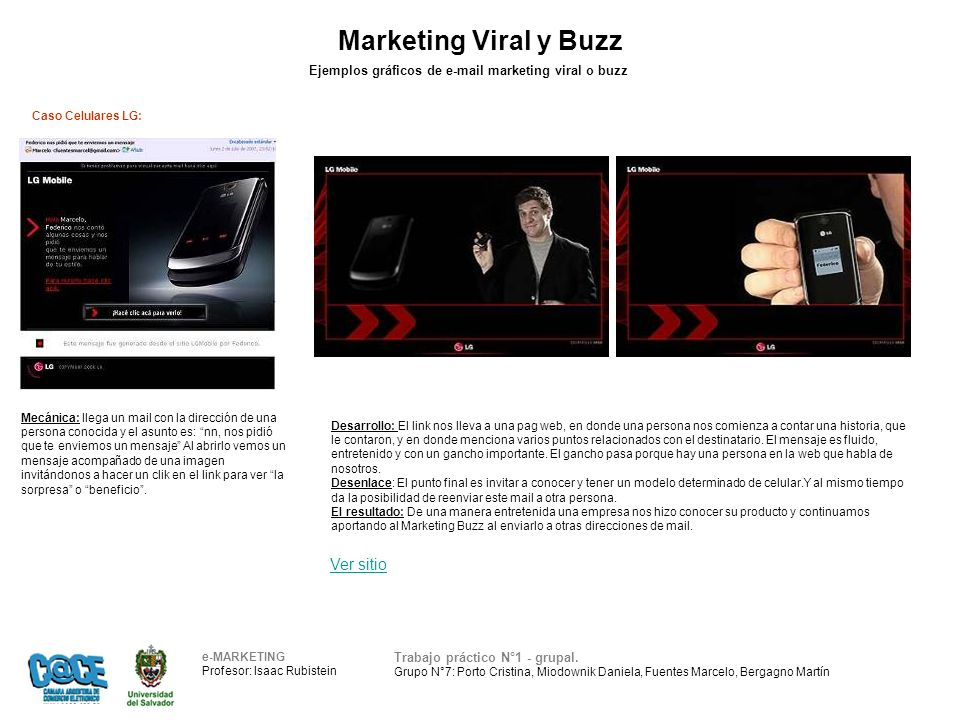 Marketing Viral y Buzz e-MARKETING Profesor: Isaac Rubistein Trabajo práctico N°1 - grupal. Grupo N°7: Porto Cristina, Miodownik Daniela, Fuentes Marc