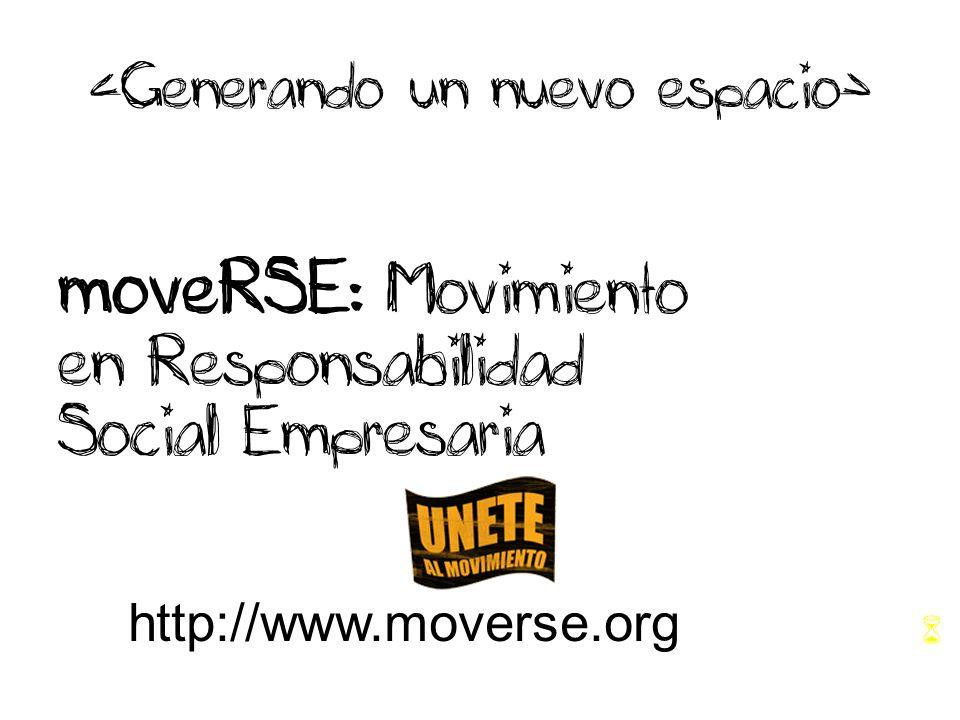 moveRSE : Movimiento en Responsabilidad Social Empresaria http://www.moverse.org