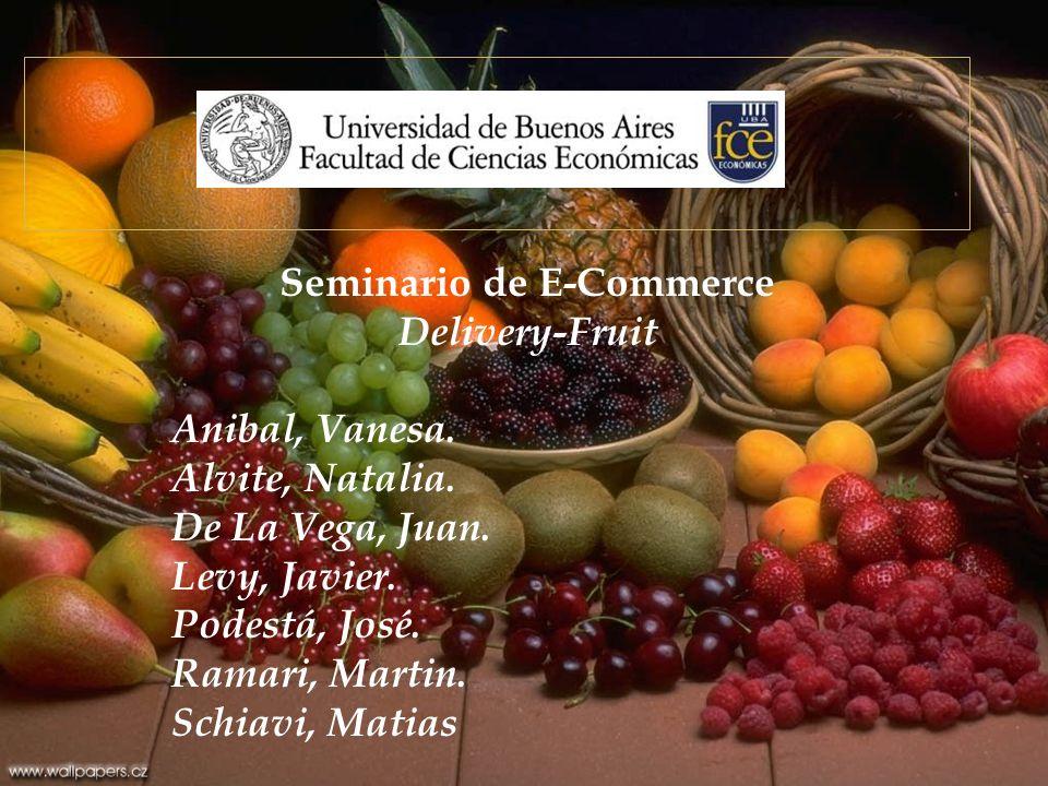 Seminario de E-Commerce Delivery-Fruit Anibal, Vanesa.