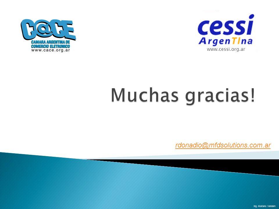 www.cessi.org.ar Ing. Mariano Vandam rdonadio@mfdsolutions.com.ar