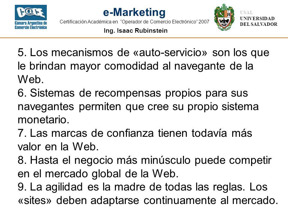 Ing. Isaac Rubinstein USAL UNIVERSIDAD DEL SALVADOR e-Marketing Certificación Académica en Operador de Comercio Electrónico 2007 5. Los mecanismos de