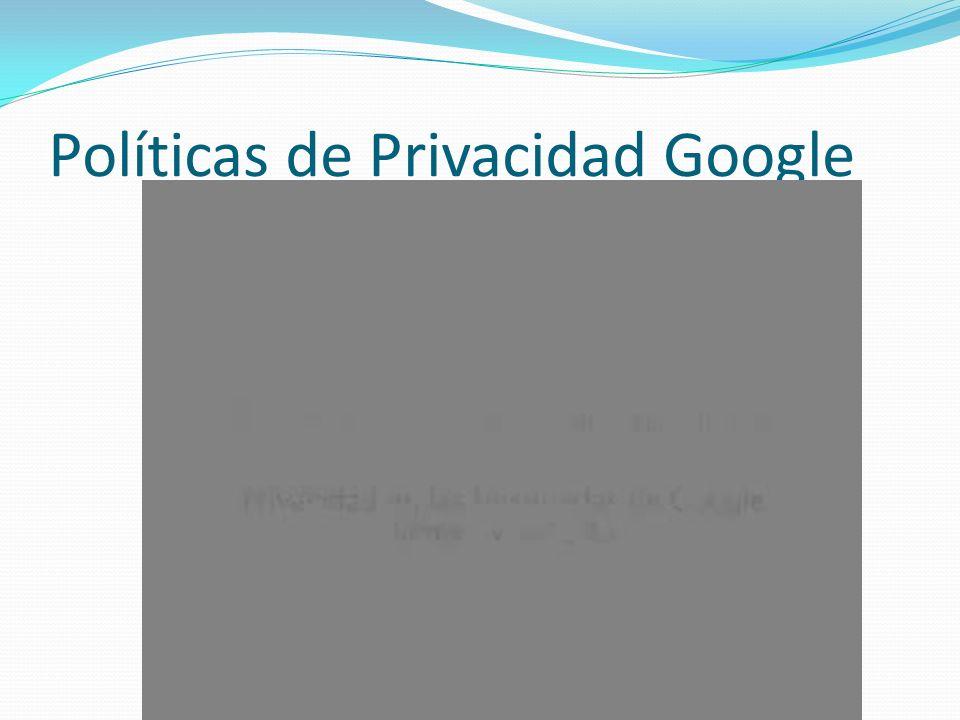 Políticas de Privacidad Google