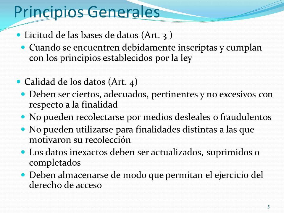 Principios Generales Licitud de las bases de datos (Art.