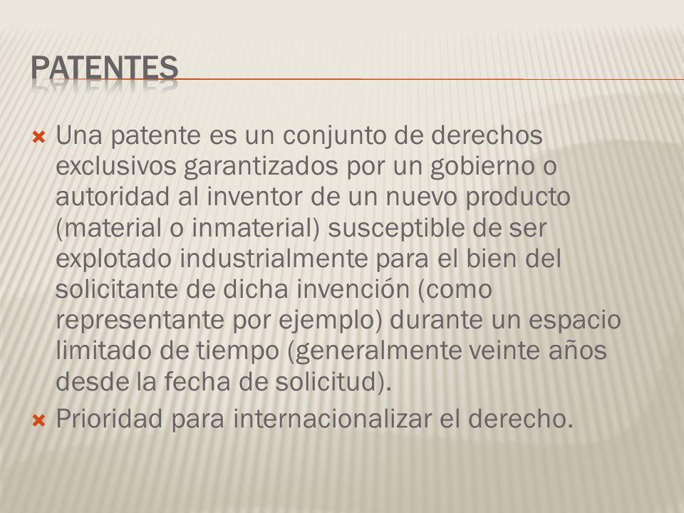 Una patente es un conjunto de derechos exclusivos garantizados por un gobierno o autoridad al inventor de un nuevo producto (material o inmaterial) susceptible de ser explotado industrialmente para el bien del solicitante de dicha invención (como representante por ejemplo) durante un espacio limitado de tiempo (generalmente veinte años desde la fecha de solicitud).