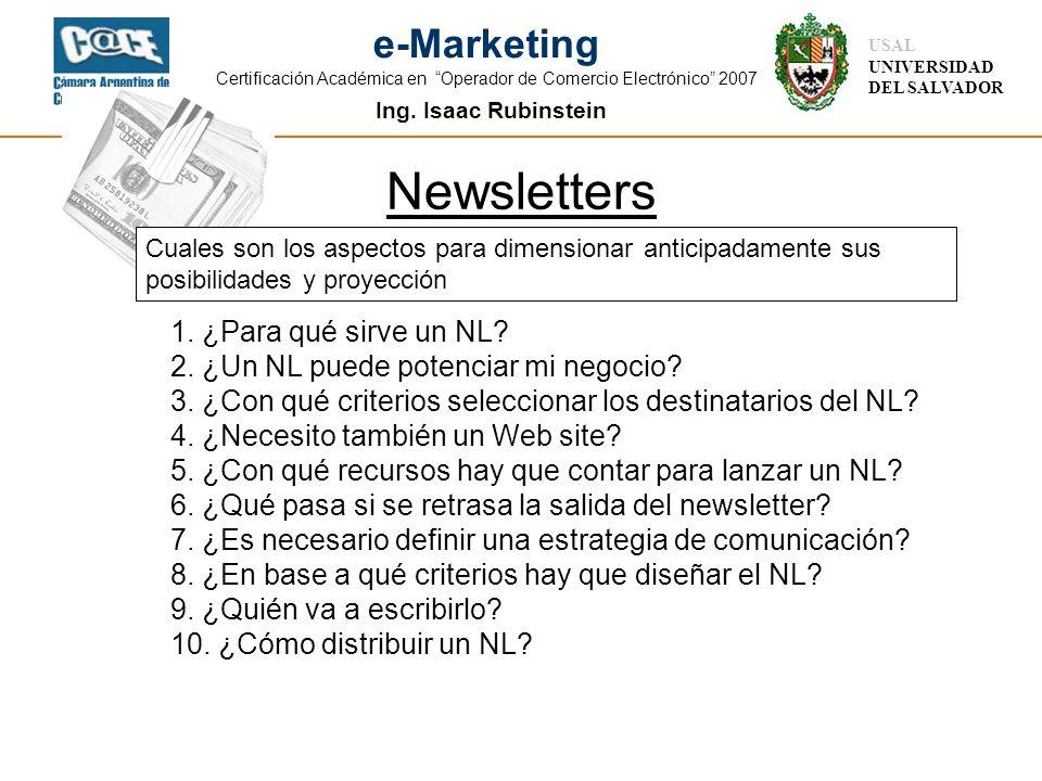 Ing. Isaac Rubinstein USAL UNIVERSIDAD DEL SALVADOR e-Marketing Certificación Académica en Operador de Comercio Electrónico 2007 1. ¿Para qué sirve un