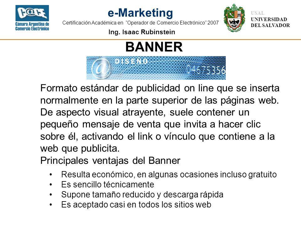 Ing. Isaac Rubinstein USAL UNIVERSIDAD DEL SALVADOR e-Marketing Certificación Académica en Operador de Comercio Electrónico 2007 Formato estándar de p