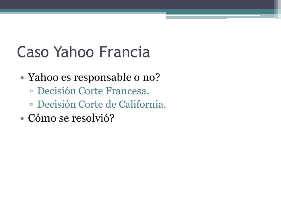 Caso Yahoo Francia Yahoo es responsable o no. Decisión Corte Francesa.