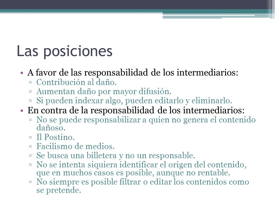 Las posiciones A favor de las responsabilidad de los intermediarios: Contribución al daño.