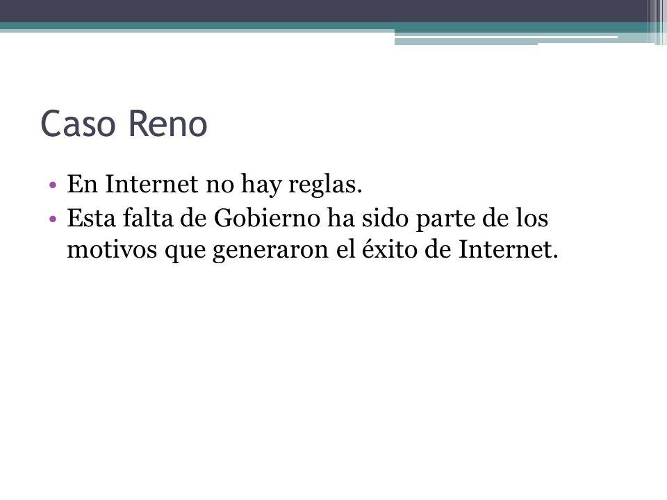 Caso Reno En Internet no hay reglas.