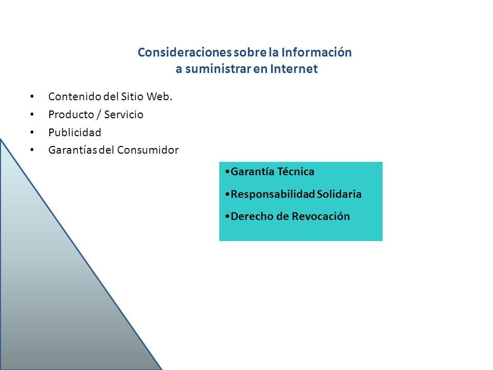 Consideraciones sobre la Información a suministrar en Internet Contenido del Sitio Web. Producto / Servicio Publicidad Garantías del Consumidor Garant