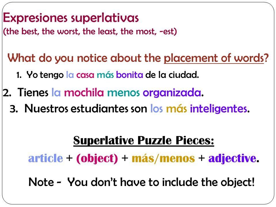 Expresiones superlativas (the best, the worst, the least, the most) 1.
