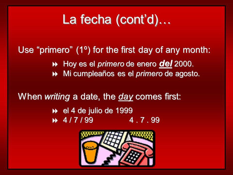 ¿Cuál es la fecha de hoy? es + + el + + number + + de + + month + + de + + year Hoy es el 15 de octubre de 1986. (Today). 15/10/1986 Mañana es el 23 d