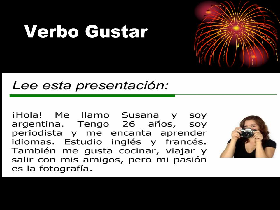 Of course, it is possible to use other forms. Gustas, for example is used frequently. Me gustas (tú). You please me. (I like you.) When gustar is used