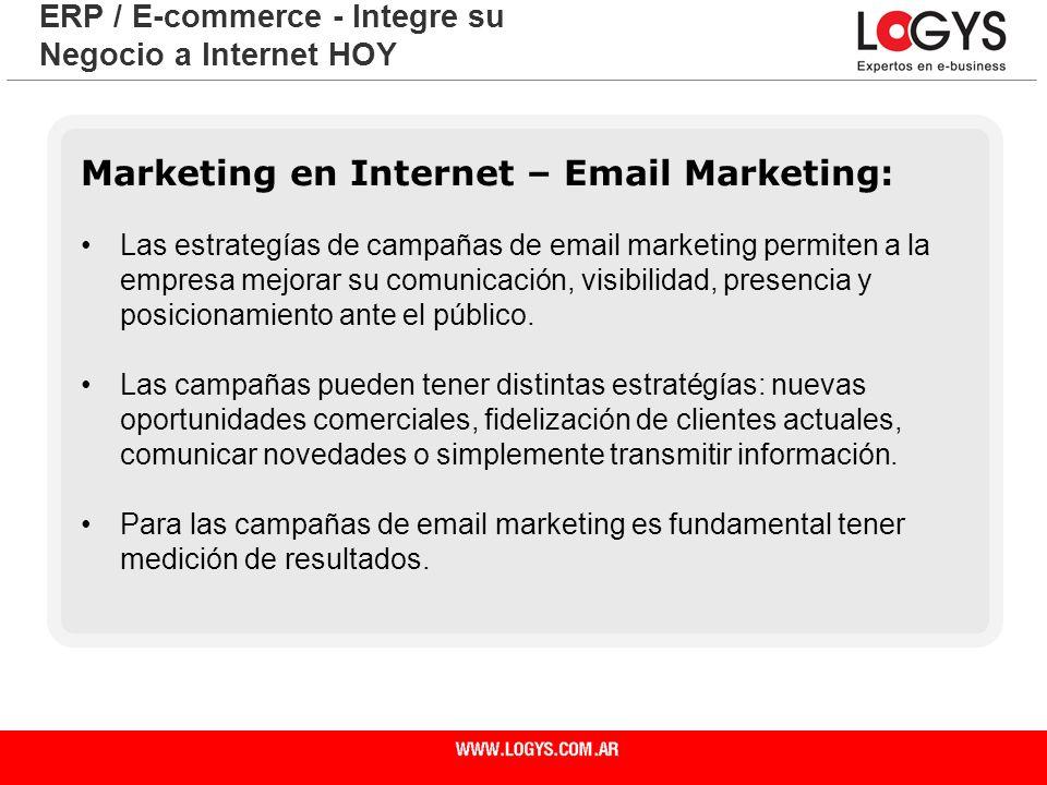 Página 15 ERP / E-commerce - Integre su Negocio a Internet HOY Marketing en Internet – Email Marketing: Las estrategías de campañas de email marketing