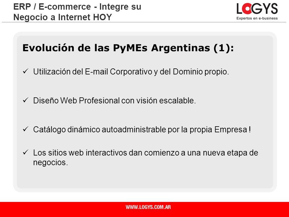 Página 27 Evolución de las PyMEs Argentinas (1): Utilización del E-mail Corporativo y del Dominio propio. Diseño Web Profesional con visión escalable.
