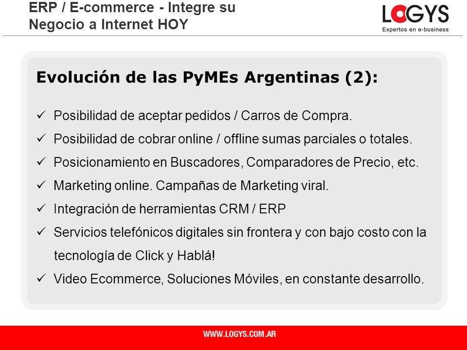 Página 28 Evolución de las PyMEs Argentinas (2): Posibilidad de aceptar pedidos / Carros de Compra. Posibilidad de cobrar online / offline sumas parci