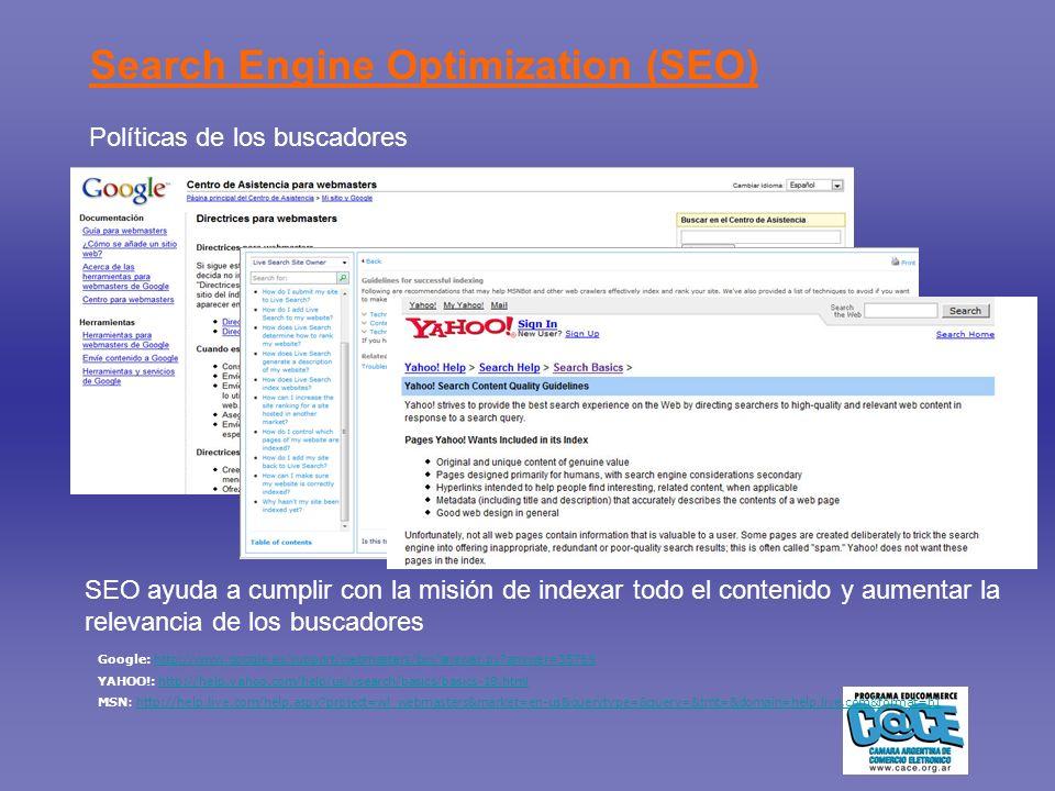 Popularidad de Enlaces Google Lycos WhatUseek Excite HotBot Terra Altavista Ask Jeeves Teoma Inktomi LookSmart Wisenut (LookSmart) AEIWI Open Directory (dmoz) AOLSearch Yahoo.