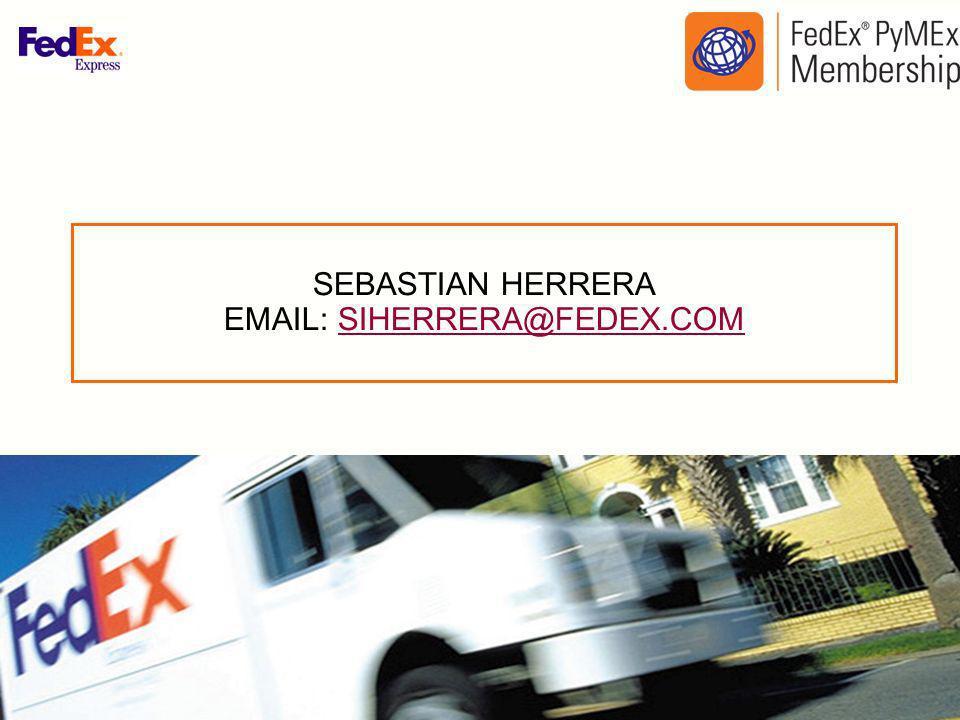 SEBASTIAN HERRERA EMAIL: SIHERRERA@FEDEX.COMSIHERRERA@FEDEX.COM
