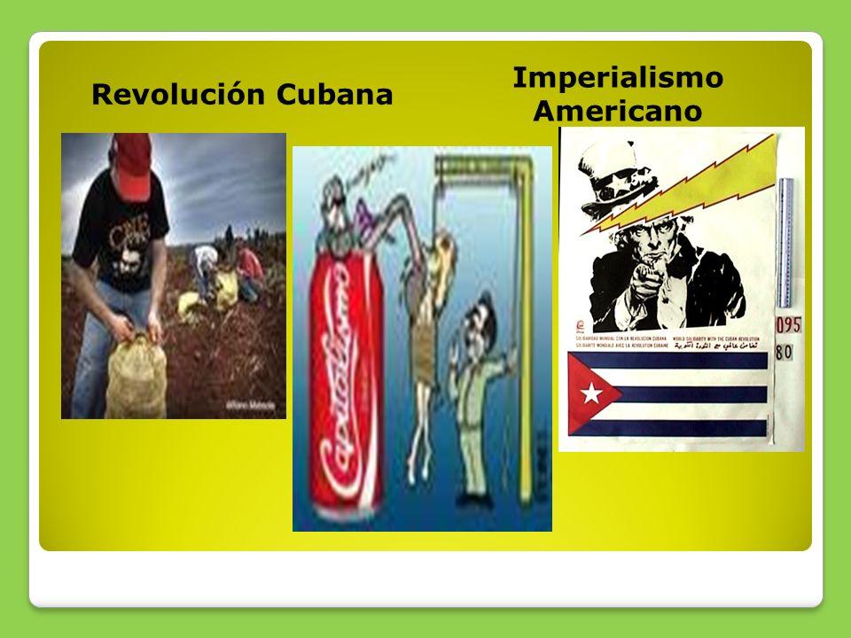 Revolución Cubana Imperialismo Americano