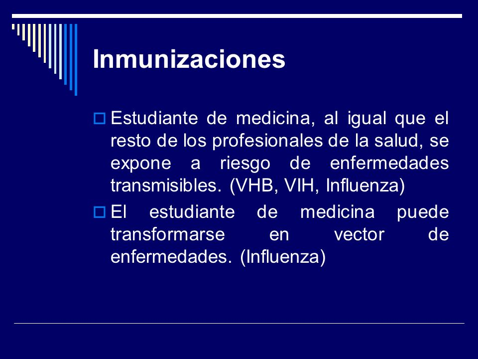 Estudiante de medicina, al igual que el resto de los profesionales de la salud, se expone a riesgo de enfermedades transmisibles.