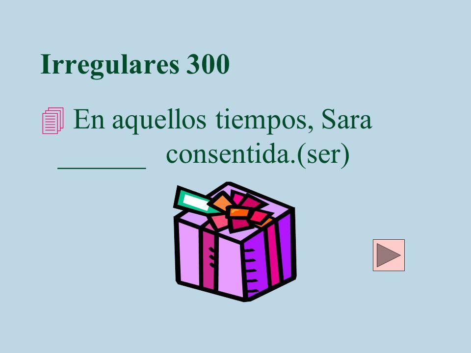 Irregulares 300 Hera