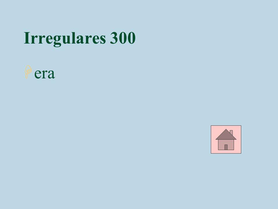 Irregulares 400 4En aquel entonces, mi familia y yo _________ al Yunque todos los veranos.(ir)
