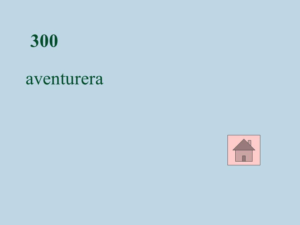 300 aventurera