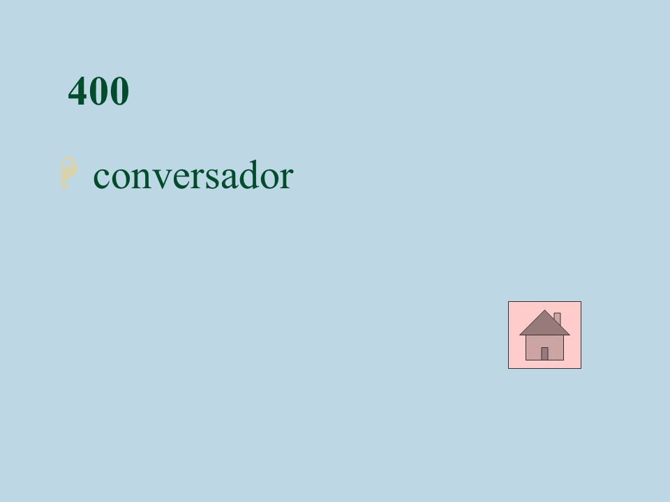 400 H conversador