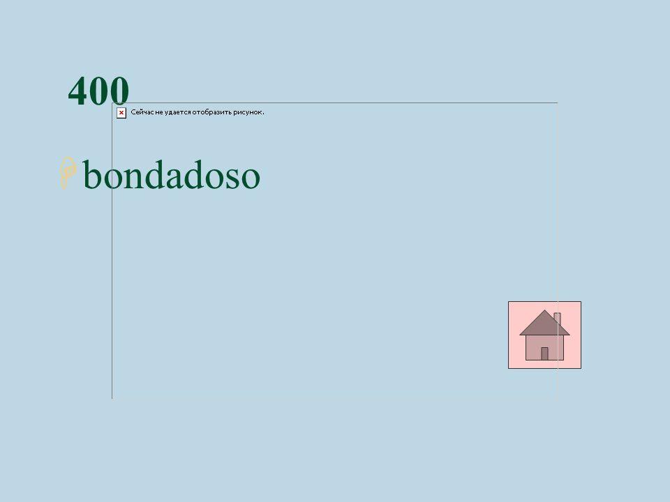 400 Hbondadoso