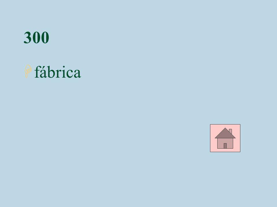 300 Hfábrica