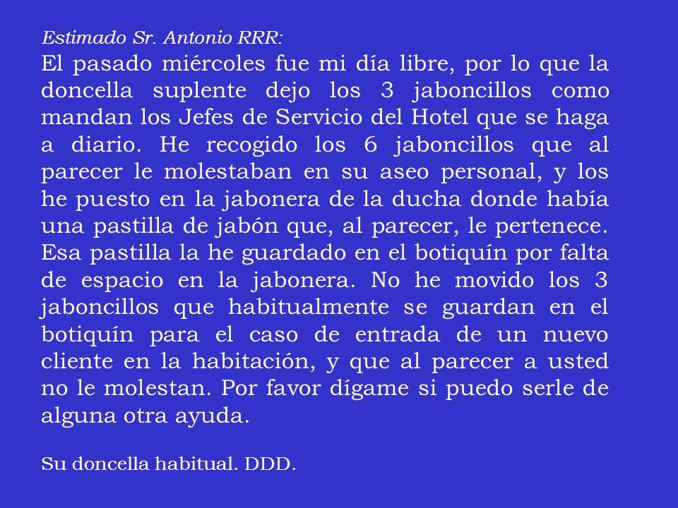 Querido Sr.Antonio RRR: El Gerente, Sr.
