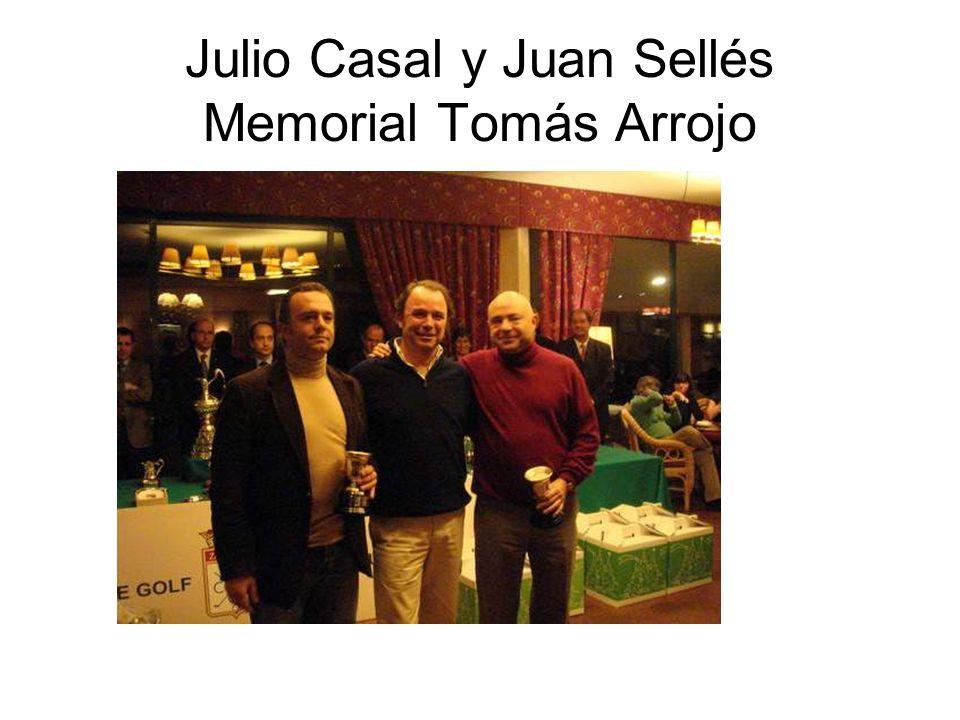 Julio Casal y Juan Sellés Memorial Tomás Arrojo