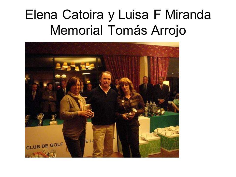 Elena Catoira y Luisa F Miranda Memorial Tomás Arrojo