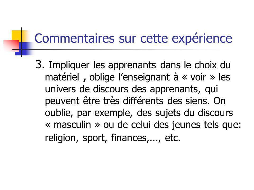 Commentaires sur cette expérience 3.