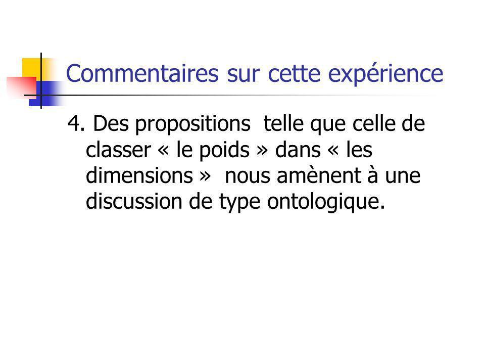 Commentaires sur cette expérience 4.