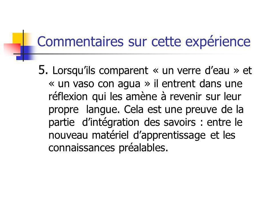 Commentaires sur cette expérience 5.