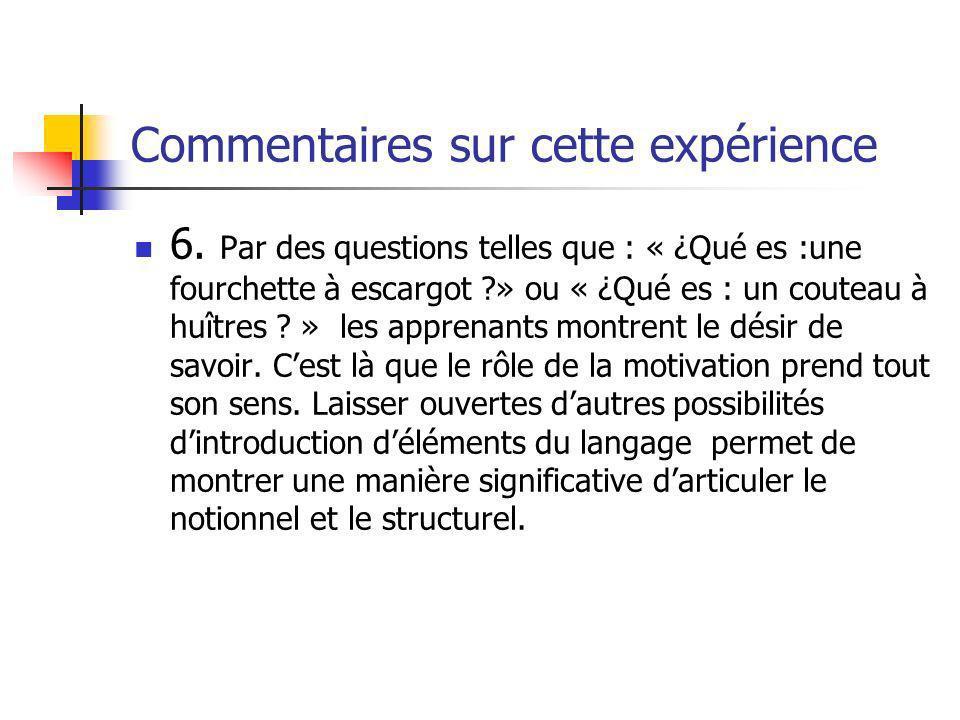 Commentaires sur cette expérience 6.