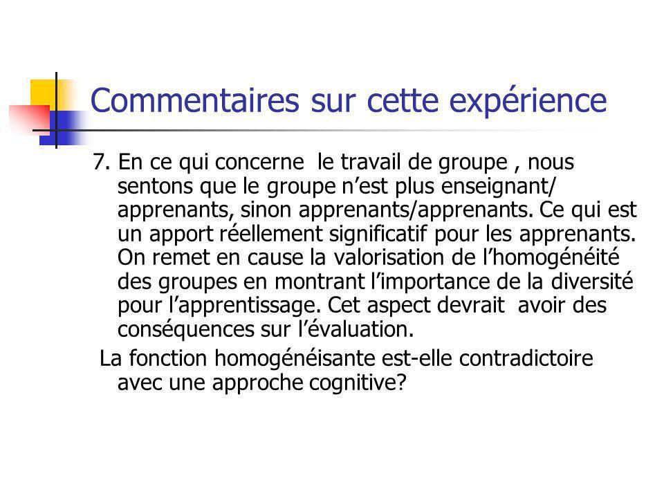 Commentaires sur cette expérience 7.