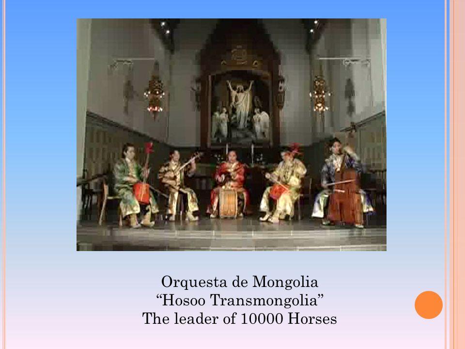 Orquesta de Mongolia Hosoo Transmongolia The leader of 10000 Horses