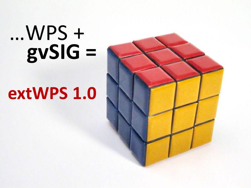 …WPS + gvSIG = extWPS 1.0