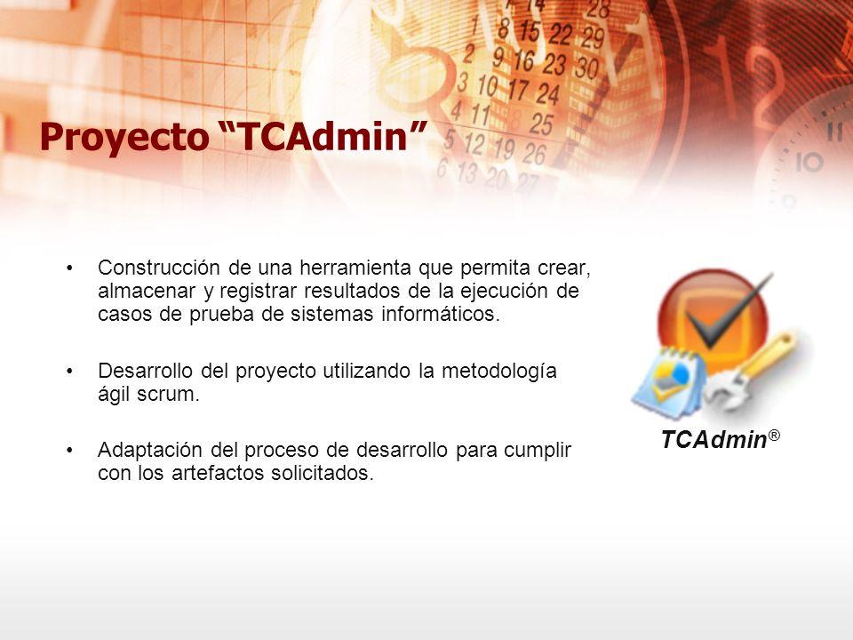 Proyecto TCAdmin Construcción de una herramienta que permita crear, almacenar y registrar resultados de la ejecución de casos de prueba de sistemas in