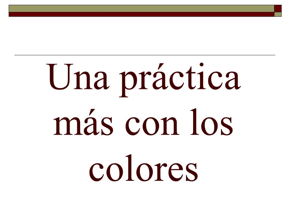Una práctica más con los colores