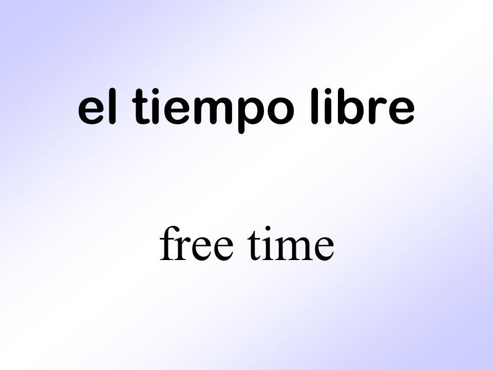el tiempo libre free time