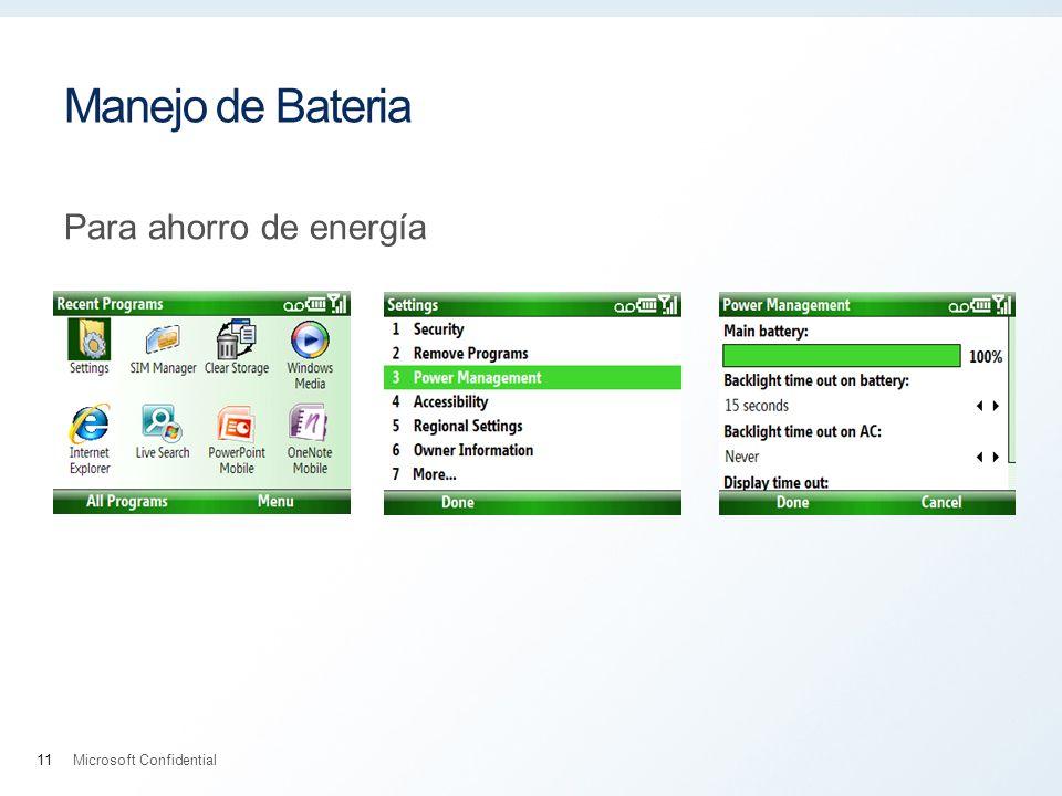 Manejo de Bateria Para ahorro de energía Microsoft Confidential11