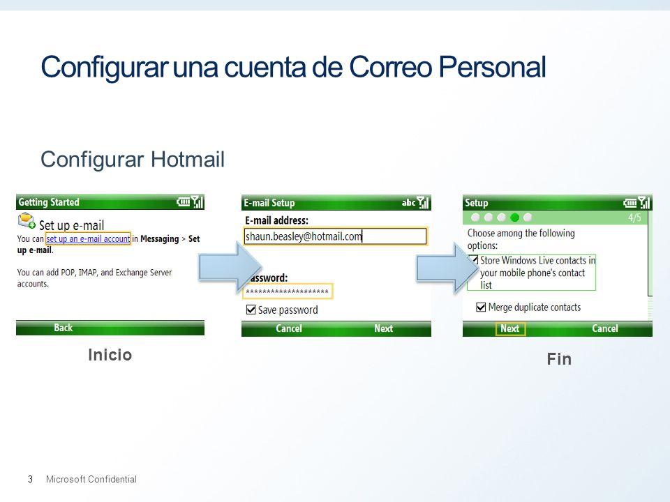 Configurar una cuenta de Correo Personal Configurar Hotmail Microsoft Confidential3 Inicio Fin