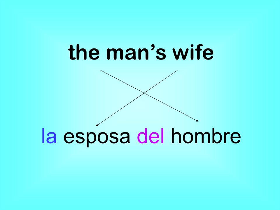 the mans wife la esposa del hombre