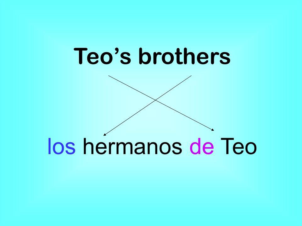 Teos brothers los hermanos de Teo